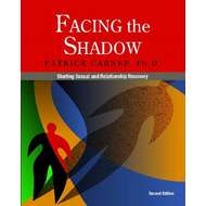Facing the Shadow: Starting Sexual and Relationship Recovery (BOK)