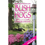 Bush Hogs & Other Swine (BOK)