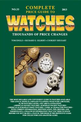 Complete Price Guide to Watches 2013 (BOK)