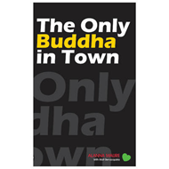 Only Buddha in Town (BOK)