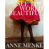 See the World Beautiful (BOK)