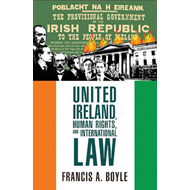 United Ireland, Human Rights and International Law (BOK)