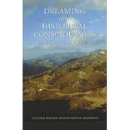 Dreaming and Historical Consciousness in Island Greece (BOK)
