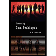 Dreaming Sam Peckinpah (BOK)