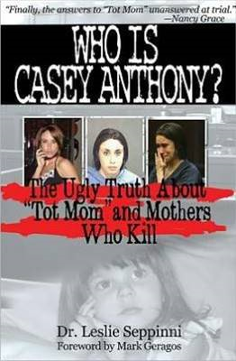 Who Is Casey Anthony? (BOK)