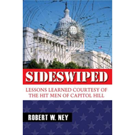 Sideswiped: Lessons Learned Courtesy of the Hit Men of Capital Hill (BOK)