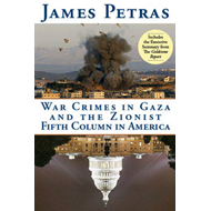 War Crimes in Gaza and the Zionist Fifth Column (BOK)