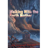 Walking with the Earth Mother (BOK)