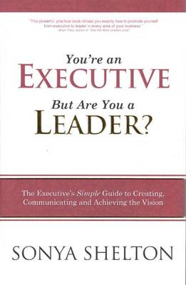 You're an Executive But are You a Leader? (BOK)