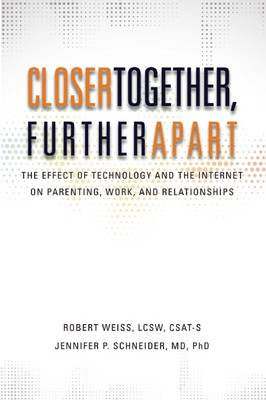 Closer Together, Further Apart (BOK)