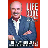 Life Code: The New Rules for Winning in the Real World (BOK)