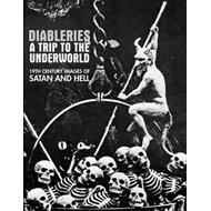Diableries: a Trip to the Underworld (BOK)