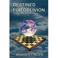 Destined for Oblivion: As Nature Intended (BOK)