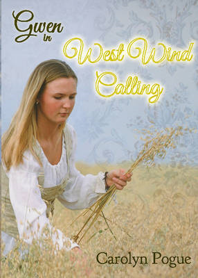 Gwen in West Wind Calling (BOK)