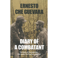 Diary of a Combatant: From the Sierra Maestra to Santa Clara (BOK)