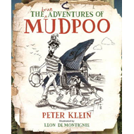 True Adventures of Mudpoo (BOK)