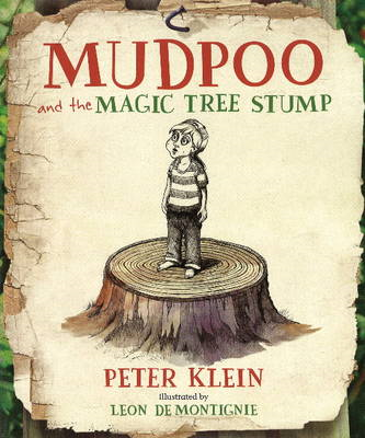 Mudpoo and the Magic Tree Stump (BOK)