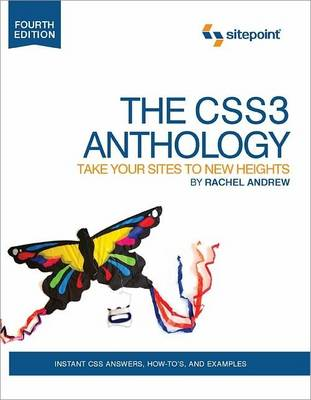 The CSS Anthology: 101 Essential Tips, Tricks and Hacks (BOK)