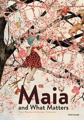 Maia and What Matters (BOK)