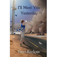 I'll Meet You Yesterday (BOK)