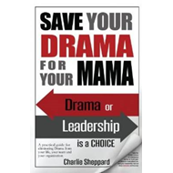 Save Your Drama for Your Mama (BOK)