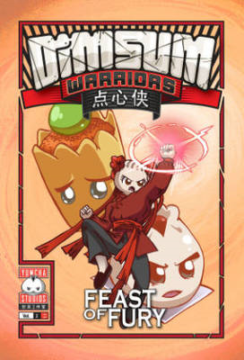 Dim Sum Warriors: Volume 2: Feast of Fury (BOK)