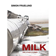 Milk and Other Stories (BOK)