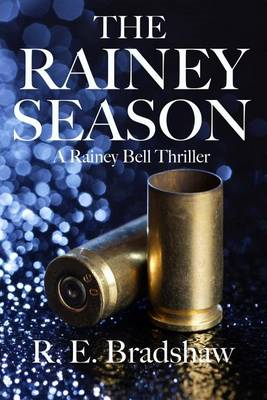The Rainey Season: A Rainey Bell Thriller (BOK)