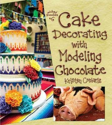 Cake Decorating with Modeling Chocolate (BOK)