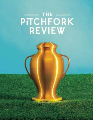 The Pitchfork Review Issue #1 (BOK)