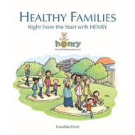 Healthy Families: Right from the Start with HENRY (BOK)