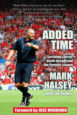 Added Time: Surviving Cancer, Death Threats and the Premier League (BOK)