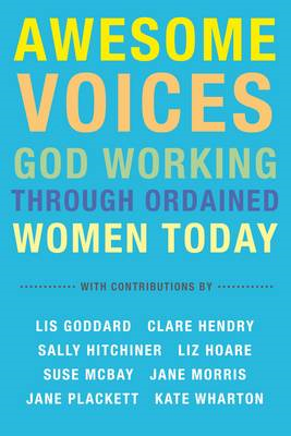 Awesome Voices: God Working Through Ordained Women Today (BOK)