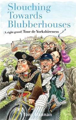 Slouching Towards Blubberhouses (BOK)