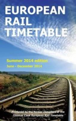 European Rail Timetable: Summer: 2014 (BOK)