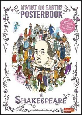 What on Earth? Posterbook of Shakespeare (BOK)