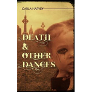 Death and Other Dances (BOK)