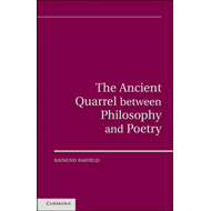 The Ancient Quarrel Between Philosophy and Poetry (BOK)