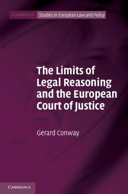 The Limits of Legal Reasoning and the European Court of Justice (BOK)