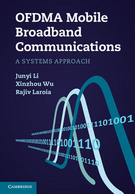 OFDMA Mobile Broadband Communications: A Systems Approach (BOK)
