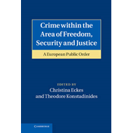 Crime within the Area of Freedom, Security and Justice (BOK)