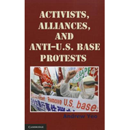 Activists, Alliances, and Anti-U.S. Base Protests (BOK)