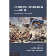 Transitional Jurisprudence and the ECHR (BOK)