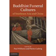 Buddhist Funeral Cultures of Southeast Asia and China (BOK)