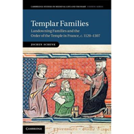 Templar Families: Landowning Families and the Order of the Temple in France, C.1120-1307 (BOK)