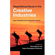 Negotiating Values in the Creative Industries (BOK)