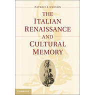 The Italian Renaissance and Cultural Memory (BOK)