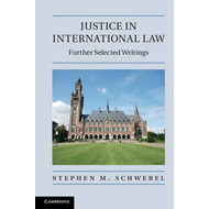 Justice in International Law: Further Selected Writings (BOK)