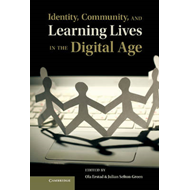 Identity, Community, and Learning Lives in the Digital Age (BOK)