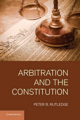 Arbitration and the Constitution (BOK)